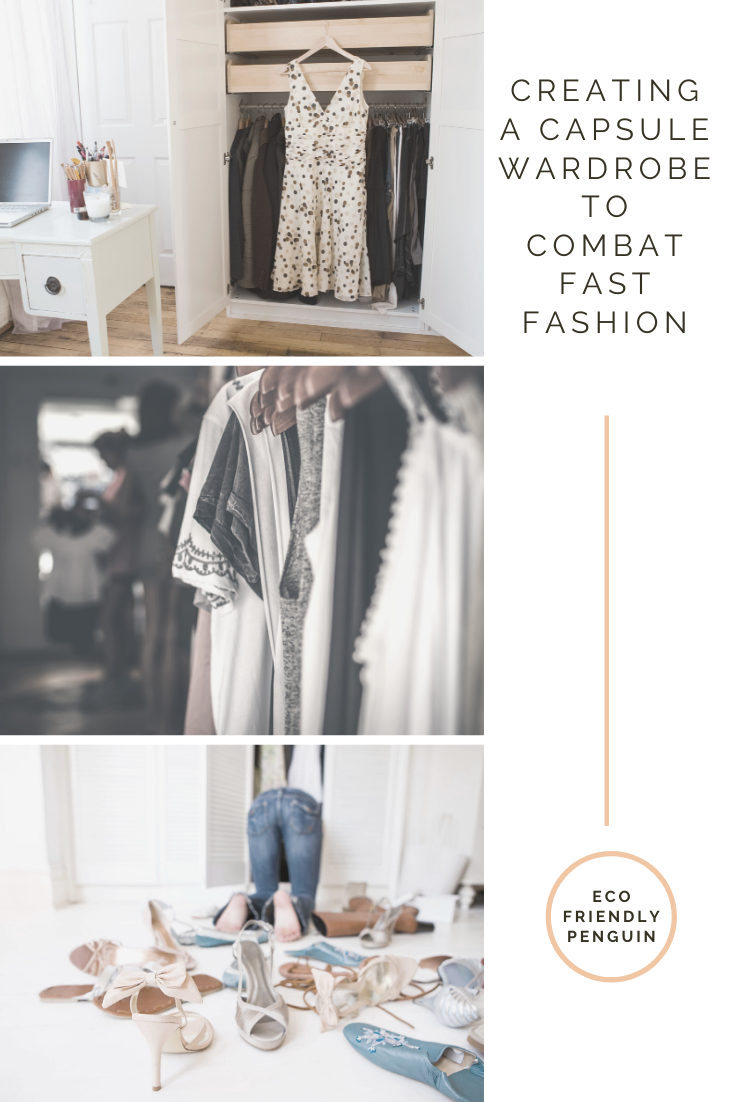 images of wardrobes image reads creating a capsule wardrobe to combat fast fashion