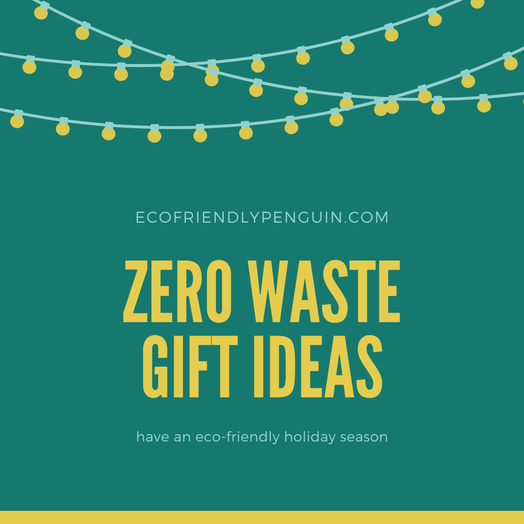 Zero Waste Gifts for an Eco-Friendly Holiday Season