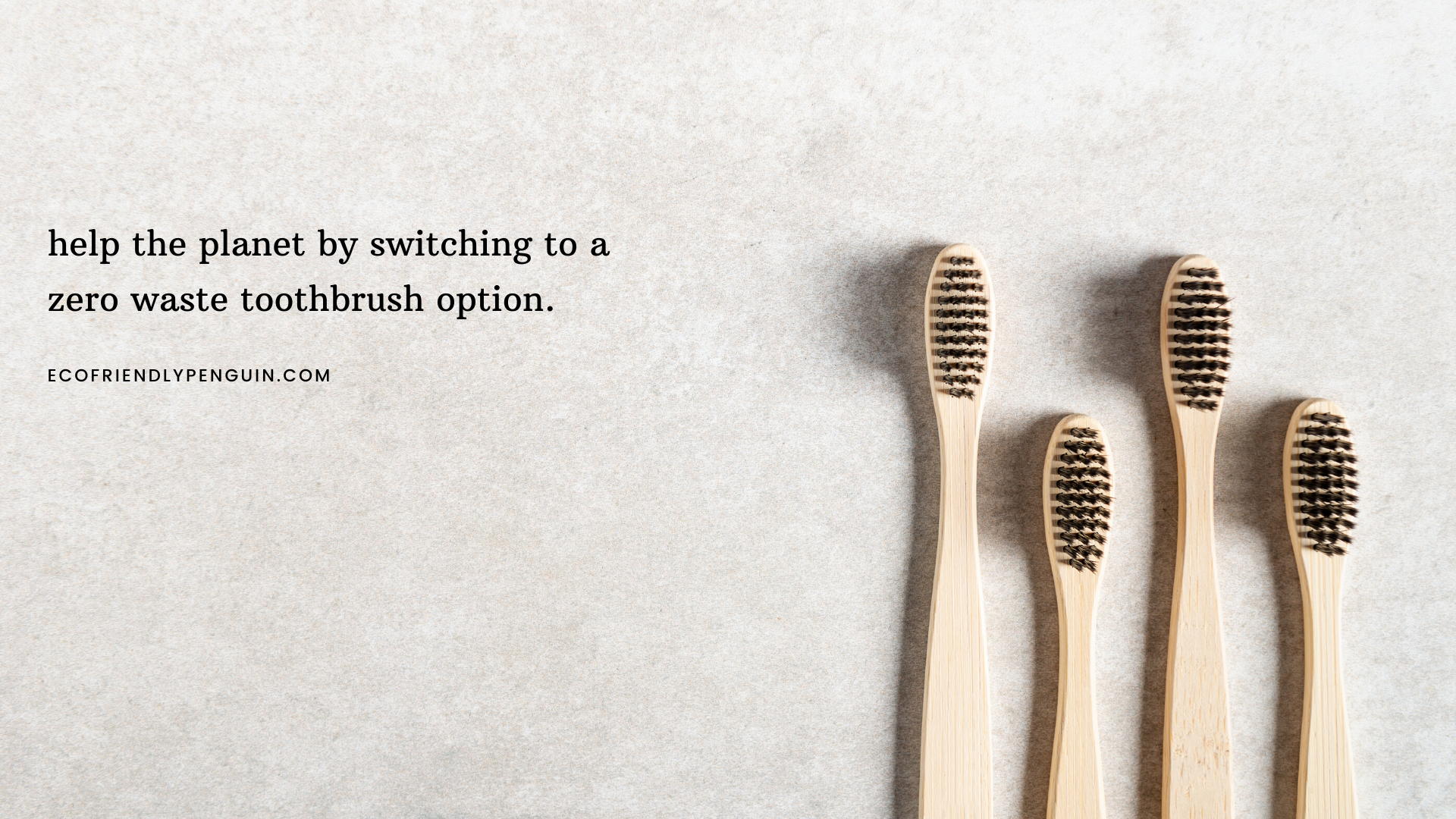 Bamboo Toothbrushes for a Zero Waste Toothbrush Option