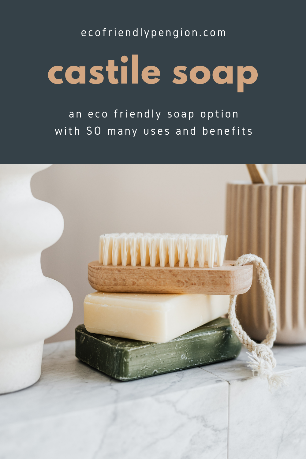 image is of soaps and it says the benefits of castile soap
